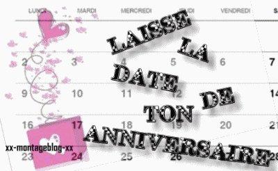 Laisse la date de ton anniversaire