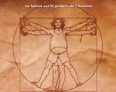 ==>> La Bêtise est le Propre de l'Homme... <<==