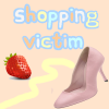 Shopping-Victim