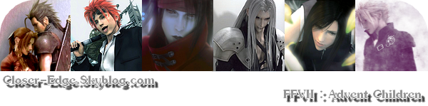Film Final Fantasy VII : Advent Children - ファイナルファンタジーVII アドベントチルドレン