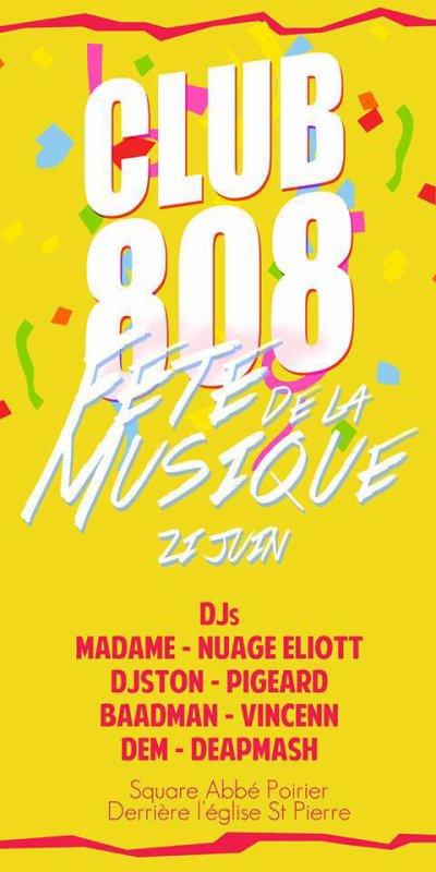 *vendredi 21 juin 2013 CLUB 808 @ FÊTE DE LA MUSIQUE 2013