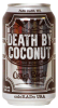 Review : Oskar Blues Death By Coconut