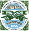 Review : Two Roads Honeyspot Road IPA