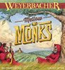 Review : Weyerbacher Mellow Monks