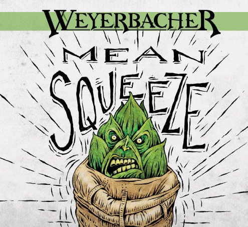 Review: Weyerbacher Mean Squeeze