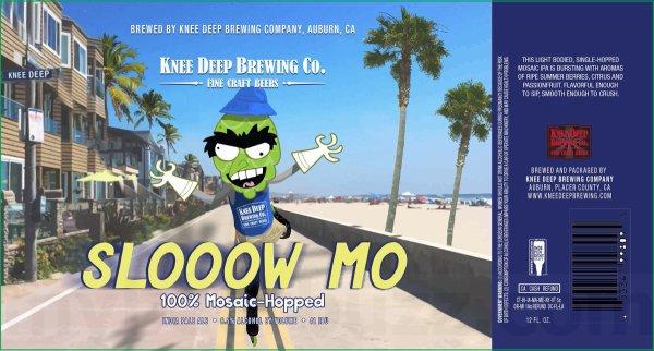 Review: Knee Deep Slooow Mo