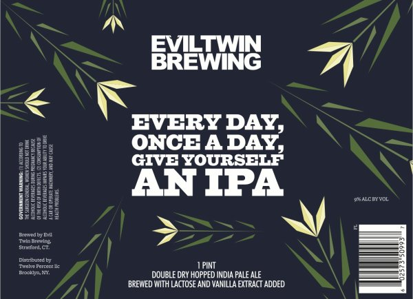 Review: Evil Twin Every Day, Once A Day, Give Yourself An IPA