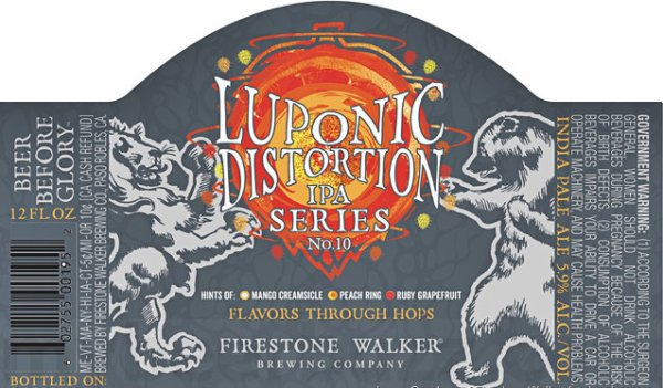 Review: Firestone Walker Luponic Distortion Revolution No 10