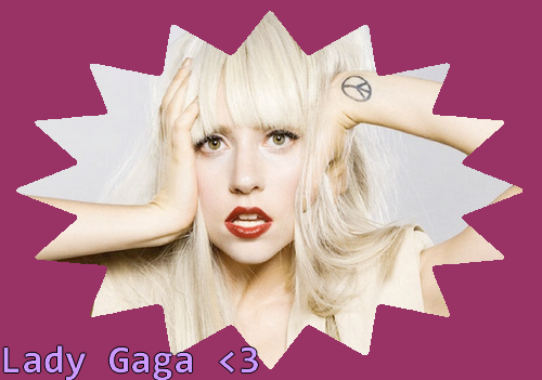 Pack Lady Gaga.