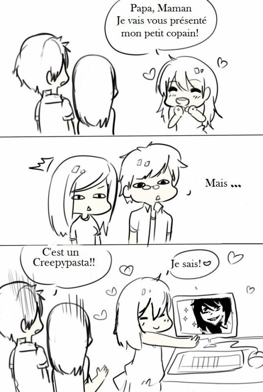 Quand tu aime un peu trop les Creepypasta XD