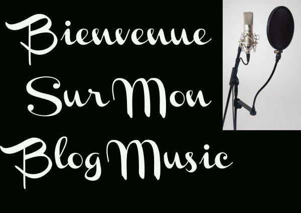 bienvenue sur mon blog music