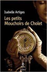 2014/01 - Les petits mouchoirs de Cholet d'Isabelle ARTIGES