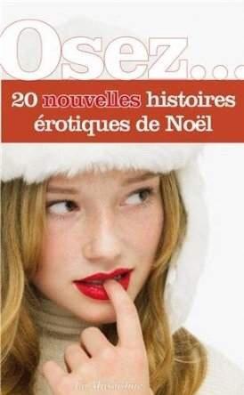 2014/08 - Osez... 20 nouvelles histoires érotiques de Noël