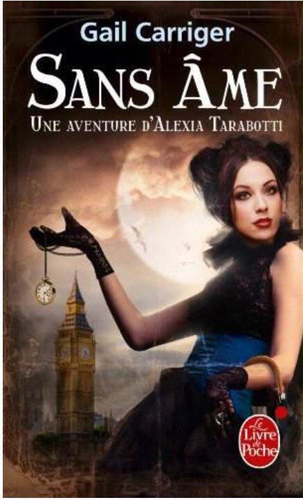 2014/54 - Sans âme, une aventure d'Alexia Tarabotti,tome 1 de Gail CARRIGER