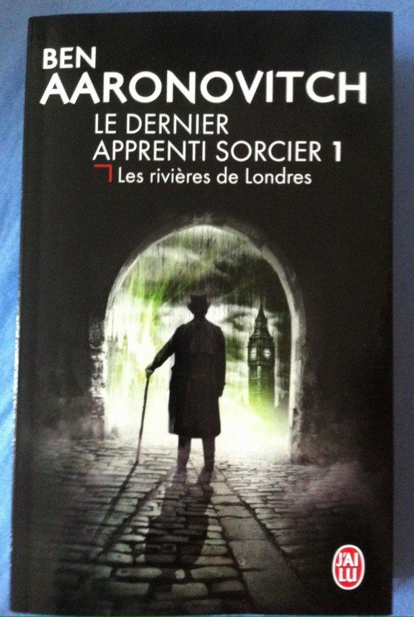 2014/43 -  Le dernier apprenti sorcier, tome 1 les rivières de Londres de Ben Aaronovitch