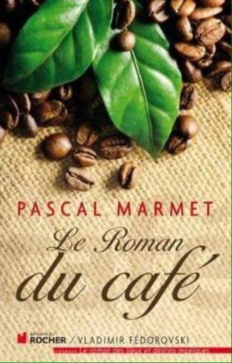 2014/32 - Le roman du café de Pascal MARMET