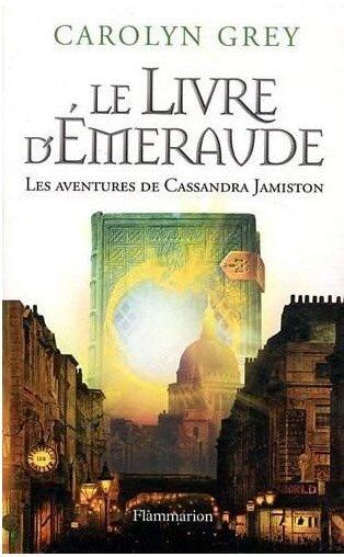 2014/15 - Le livre d'émeraude de Carolyn Grey