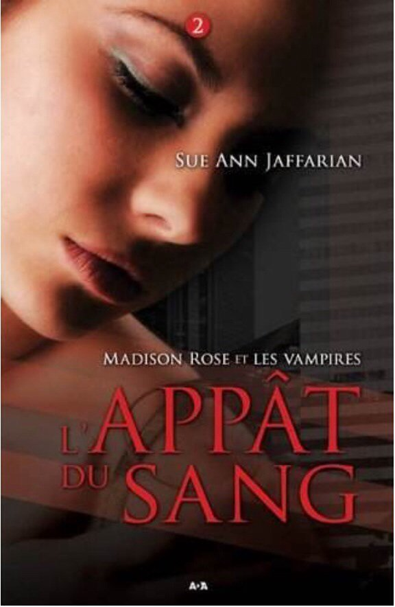 2014/20 - Madison Rose et les vampires,tome 2, l'appât du sang de Sue Ann Jaffarian