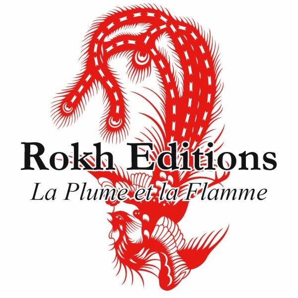 Présentation de Rokh éditions avec qui je vais entamer un partenariat.