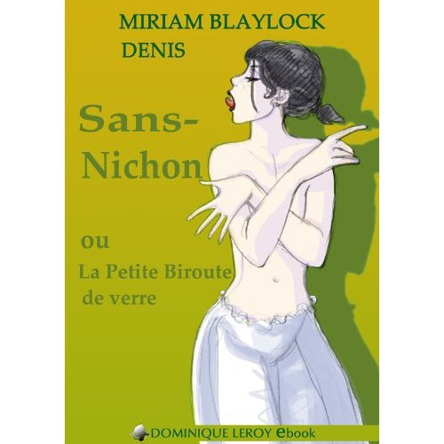 2014/27 - Sans-nichons et la petite biroute de verre de Miriam Bayblock