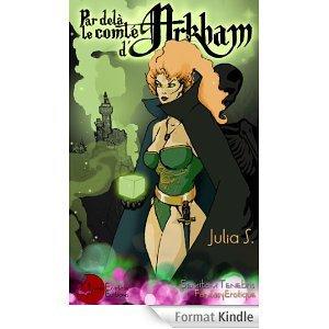 2014/34 - Par delà le comte d'Arkham de Julia S.