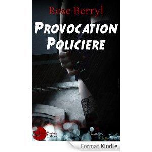 2014/35 - Provocation policière de Rose Berryl