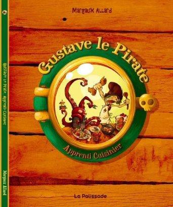 2014/66- Gustave le pirate, Apprenti-cuisinier de Margaux Allard