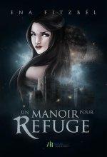 2014/71 - Un manoir pour refuge d'Ena Fitzbel