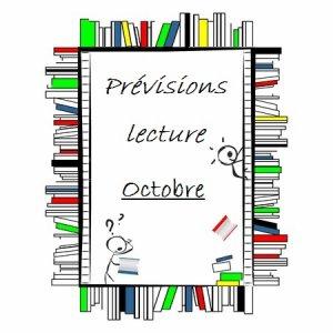 Mes prévisions lecture du mois en cours : Octobre 2014