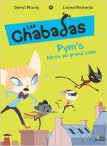 Les chabadas, tome 1 Pym's au grand coeur de Colonel Moutarde et Daniel Picouly