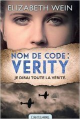 Nom de code: Verity d'Elisabeth Wein