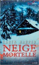 Neige mortelle de Karen Harper