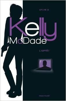 Kelly McDade tome 1, l'@ppat de Sylvie G.