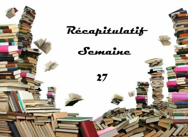 Récapitulatif des lectures de la semaine 27 du 29 juin au 05 juillet  2015