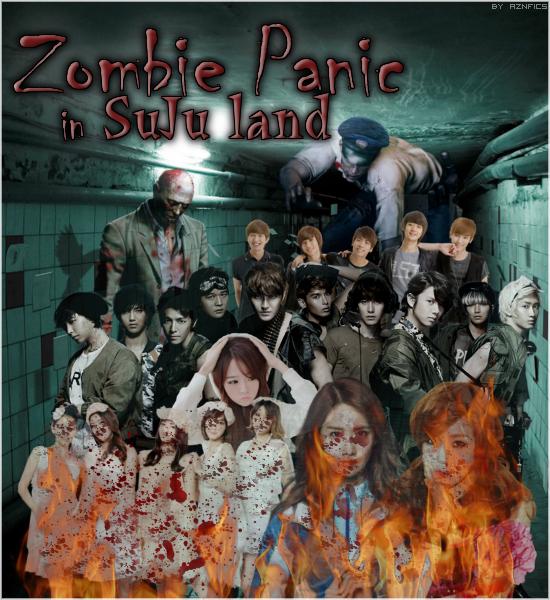 FANFIC 5 : Zombie Panic in SuJu land