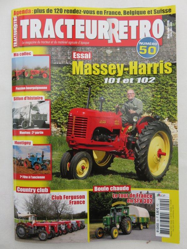 Tour de la France en Tracteur SFV de 1953 en 2015 dans Tracteur Rétro N°50 sur 6 pages.