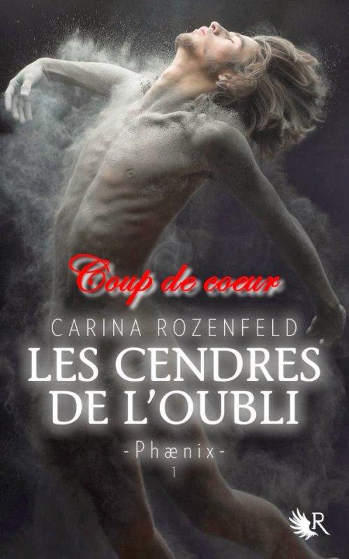 Les cendres de l'oubli - Phaenix - Tome 1 par Carina Rozenfeld