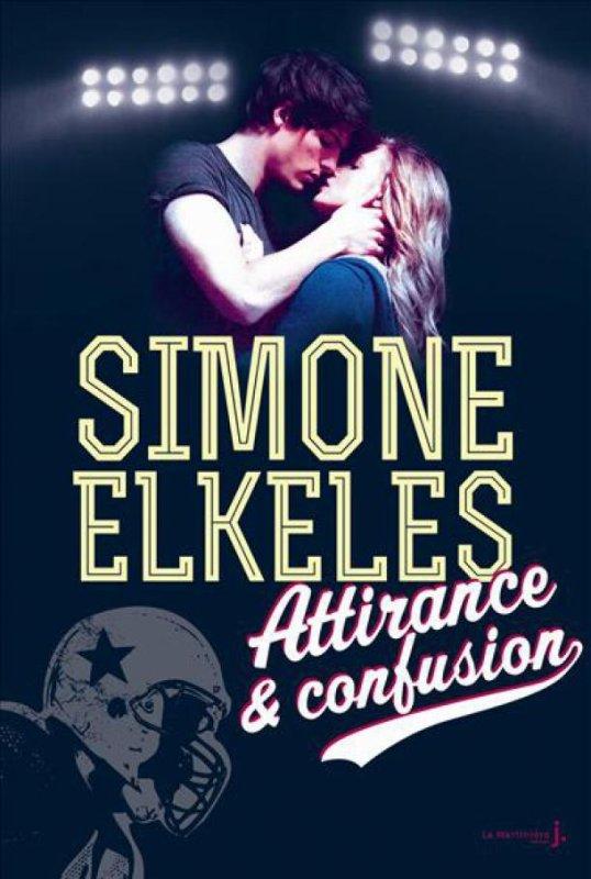 Attirance et confusion par Simone Elkeles