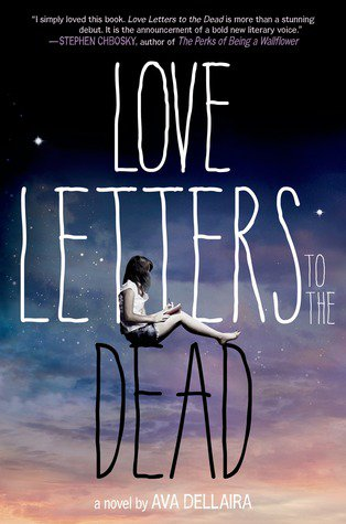 Love Letters To The Dead par Ava Dellaira