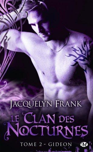 Le Clan des Nocturnes - Gideon Tome 2 par Jacquelyn Frank