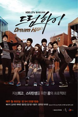 K - Drama ~ Dream High 1 & 2 ~