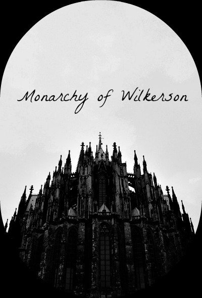 Monarchy of Wilkerson