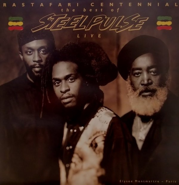 STEEL PULSE - LIVE IN PARIS / RASTAFARI CENTENNIAL (1992)