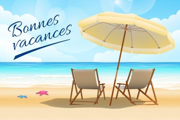 BONNES VACANCES A TOUS