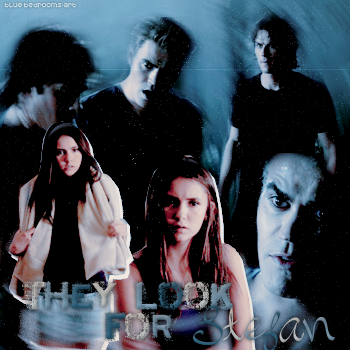 ∙•∙ Blue-Bedrooms-Art ∙•∙    « T h ey - L o o k - F o r - S t e f a n. » Stefan, Elena & Damon ~ 3x02    Texte.Création.Décoration. ~ Newsletter ~