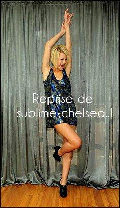 *Sublime-chelsea revient !*