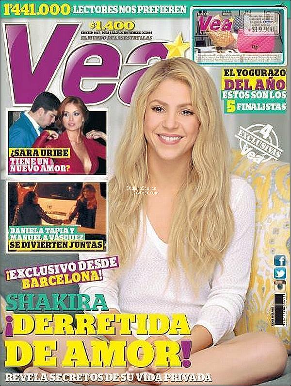 📷 Shakira fait la couverture de Vea Magazine.  Novembre 2014. Colombie.