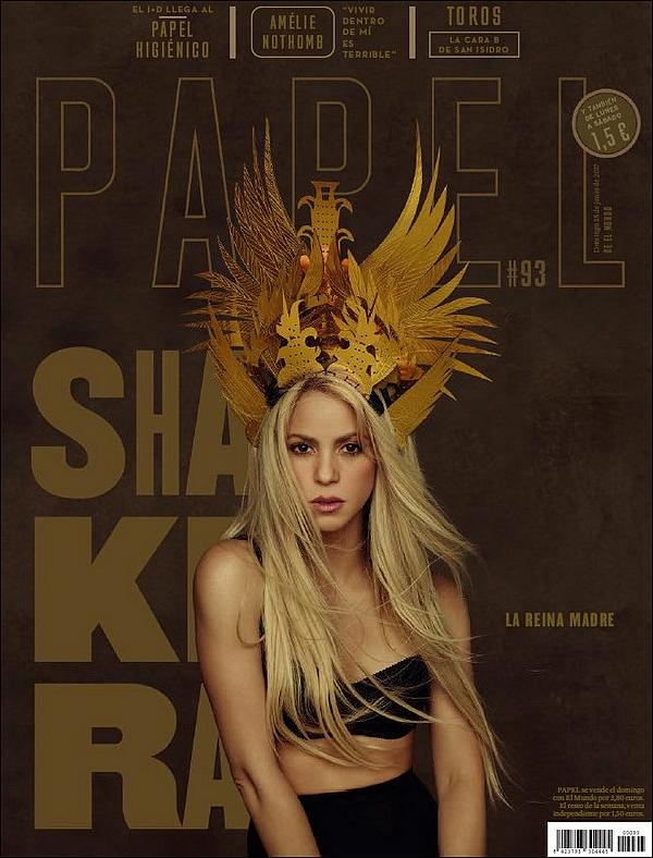 📷 Shakira fait la Couverture de Papel Magazine.  Juillet 2o17. Espagne.