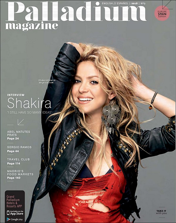 🎤 Shakira a donnée une Interview au « Palladium Magazine ». Octobre 2o18 - Etats-Unis.