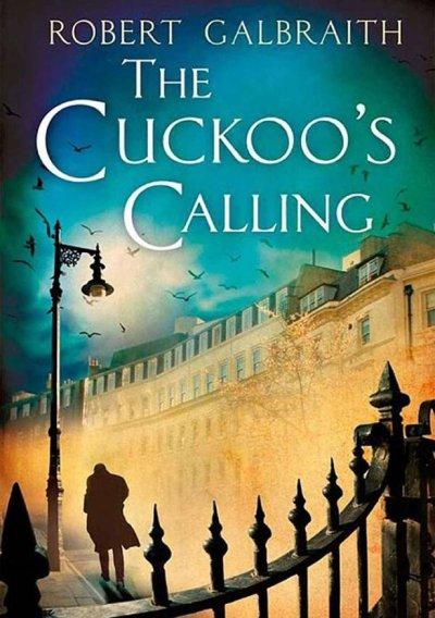 The Cuckoo's Calling : Le nouveau livre de J.K Rowling Robert Galbraith
